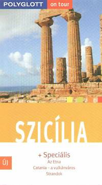 Nicole Catta: Szicília Polyglott on tour - Az Etna, Catania- a vulkánváros - Strandok