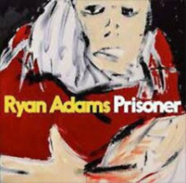 Ryan Adams: Prisoner - CD
