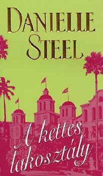Danielle Steel: A kettes lakosztály