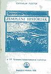 Hőgye István: Zempléni históriák I.- A honfoglalástól 1849-ig.