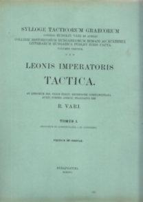 Leonis Imperatoris Tactica (Tomus I-II.) Sylloge Tacticorum Graecorum (Görög-latin nyelvű)