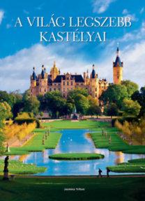 Jasmina Trifoni: A világ legszebb kastélyai