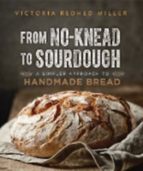 Redhed Miller, Victoria: From No-Knead to Sourdough