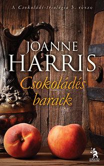 Joanne Harris: Csokoládés barack - Csokoládé 3. - A Csokoládé-trilógia 3. része