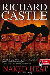 Richard Castle: Naked Heat - Meztelen hőség