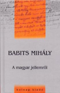 Babits Mihály: A magyar jellemről