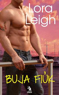 Lora Leigh: Buja fiúk