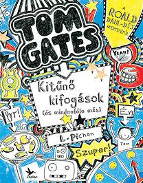 Liz Pichon: Kitűnő kifogások (és mindenféle más) - Tom Gates 2.