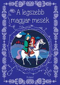 A legszebb magyar mesék