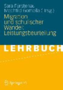 Fürstenau, Sara - Gomolla, Mechtild: Migration und schulischer Wandel: Leistungsbeurteilung