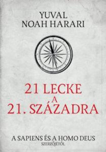 Yuval Noah Harari: 21 lecke a 21. századból