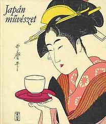 Ito-Maeda-Miyagawa-Yoshizawa: Japán művészet