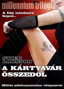 Stieg Larsson: A kártyavár összedől - Millennium trilógia III.