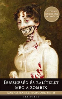 Seth Grahame-Smith; Jane Austen: Büszkeség és balítélet meg a zombik