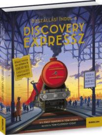 Emily Hawkins, Tom Adams: Discovery Expressz