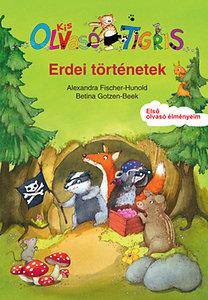 Alexandra Fischer-Hunold: Erdei történetek - Kis Olvasó Tigris- ELsó olvasó élményem