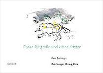 Buchinger, Kurt: Etwas für große und kleine Kinder