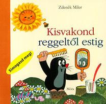Zdenek Miler: Kisvakond reggeltől estig