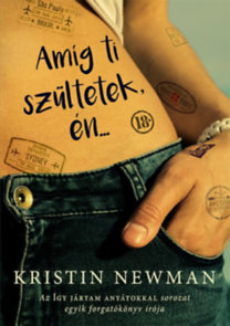 Kristin Newman: Amíg ti szültetek, én...