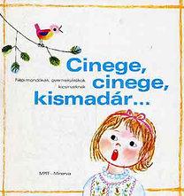 Cinege, cinege, kismadár...Népi mondókák, gyermekjátékok kicsinyeknek