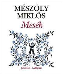 Mészöly Miklós: Mesék