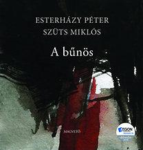 Esterházy Péter; Szüts Miklós: A bűnös