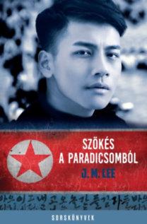 J.M. Lee: Szökés a Paradicsomból