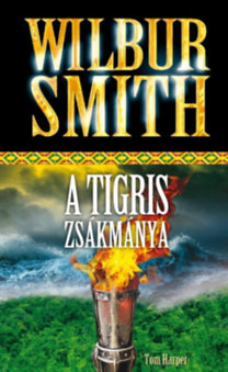 Wilbur Smith: A tigris zsákmánya