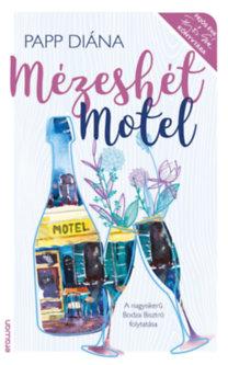 Papp Diána: Mézeshét Motel