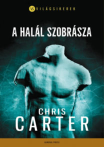 Chris Carter: A halál szobrásza
