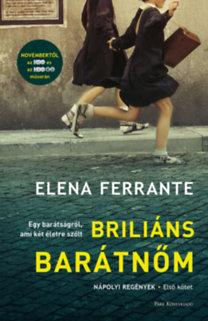 Elena Ferrante: Briliáns barátnőm