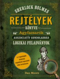 Moore, Dan: Sherlock Holmes - Rejtélyek könyve