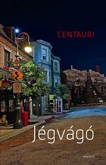 Centauri: Jégvágó