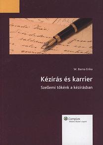 W. Barna Erika: Kézírás és karrier - Szellemi tőkénk a kézírásban