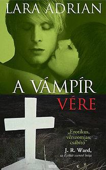 Lara Adrian: A vámpír vére