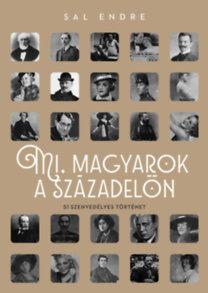 Sal Endre: Mi, magyarok a századelőn