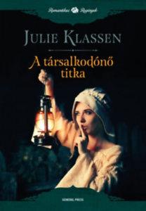 Julie Klassen: A társalkodónő titka