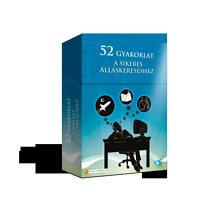 52 gyakorlat a sikeres álláskereséshez
