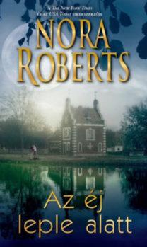 Nora Roberts: Az éj leple alatt