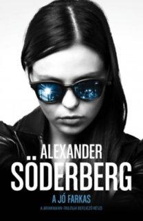 Alexander Söderberg: A jó farkas - Brinkmann trilógia 3.