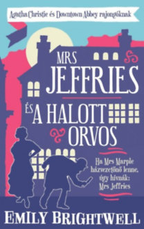 Emily Brightwell: Mrs. Jeffries és a halott orvos