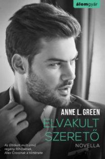 Anne L. Green: Elvakult szerető