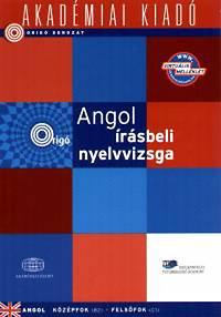 Dezsényi István  Angol Írásbeli Nyelvvizsga B2-C1 -Origó - Középfok ... 8209261562