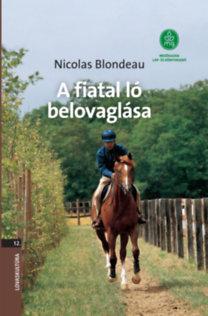 Nicolas Blondeau: A fiatal ló belovaglása