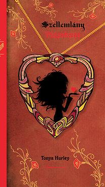 Tonya Hurley: Szellemlány - Vágyakozás