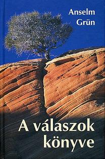 Anselm Grün: A válaszok könyve