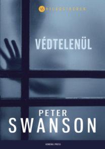 Peter Swanson: Védtelenül