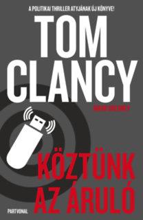 Tom Clancy, Mark Greaney: Köztünk az áruló