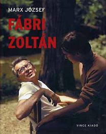 Marx József: Fábri Zoltán