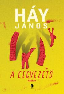 Háy János: A cégvezető